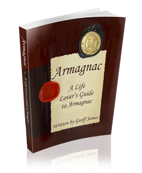 Armagnac Guide Book - A Life Lover's Guide To Armagnac